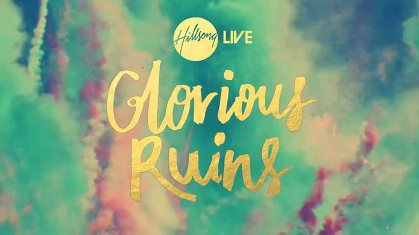 Hillsong Glorious Ruins Music Book